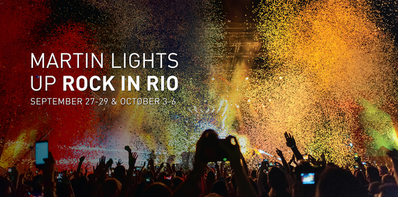 Rock in Rio Chooses Martin by HARMAN as Sole Mainstage Lighting Provider for 24 of World's Biggest Bands