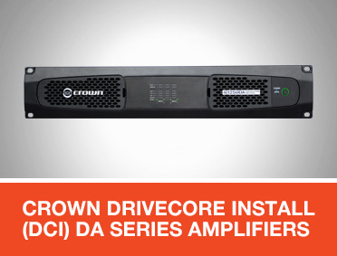 Crown DriveCore Install (DCi) DA Series Amplifiers for EN 54 Applications