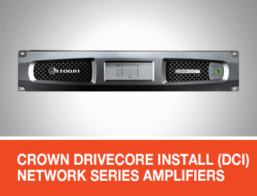 Crown DriveCore Install (DCi) Network Series Amplifiers for EN 54 Applications