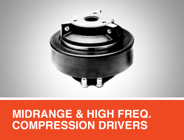 Midrange and High Frequency Compression Drivers